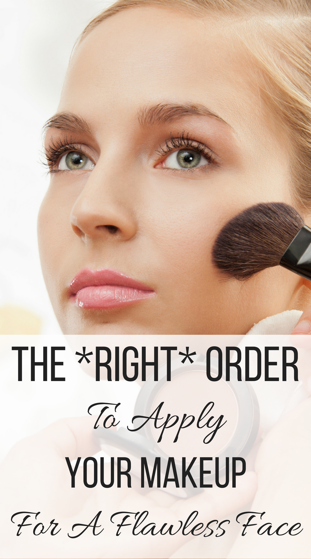 This Is The *Right* Order To Apply Your Makeup Products