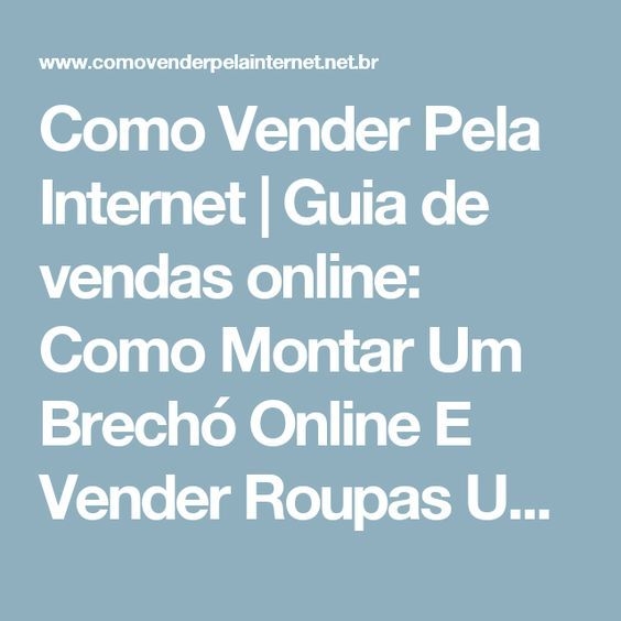 1cda7225736 Como Vender Pela Internet