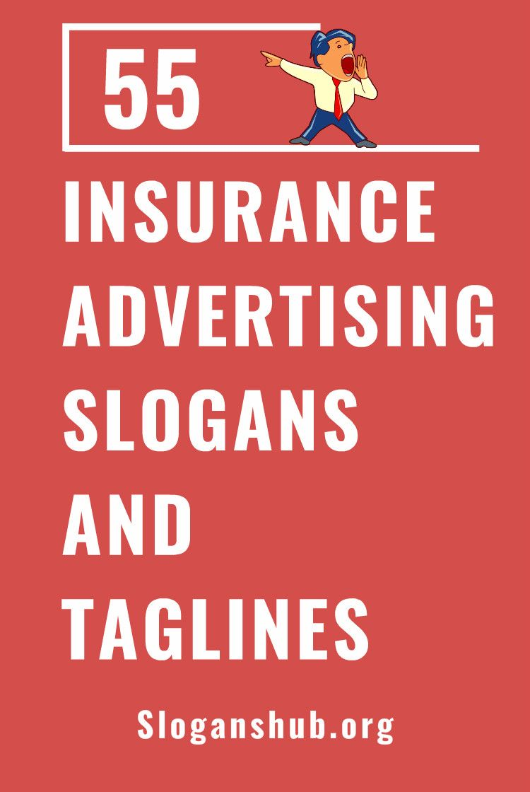 55 Catchy Insurance Advertising Slogans Taglines Advertising