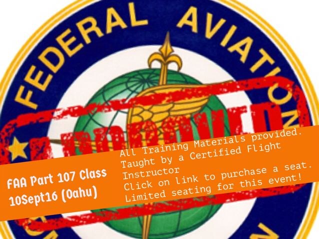 FAA Part 107 Class (Oahu) 10 Sept — Sign up today for your seat at our latest Part 107 training course. It is 10 hrs, all materials provided. Lunch is provided on the training day.