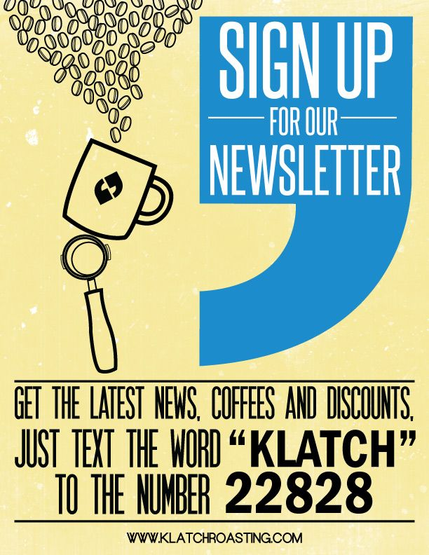 Sign-up to our Newsletter to get updates on new coffees ...