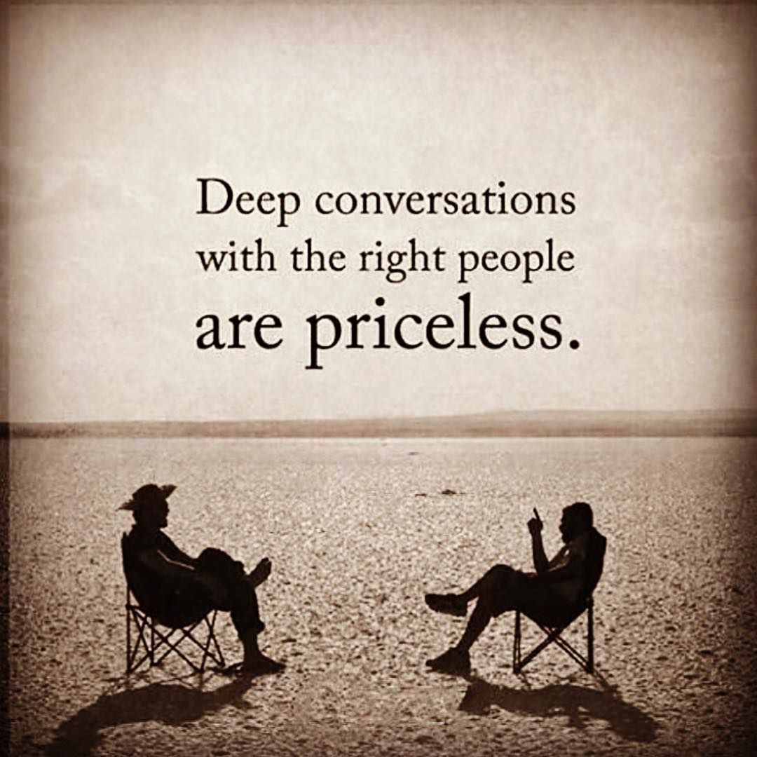 A Conversation With The Right Person Fills Our Soul