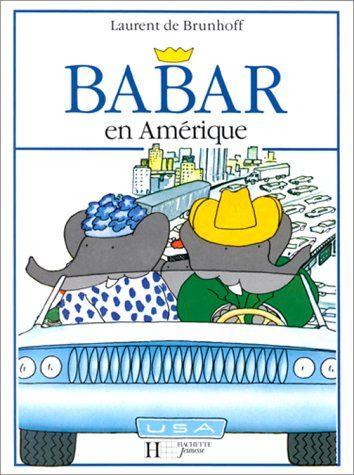 Babar en Amérique - Laurent de Brunhoff - Amazon 6 €