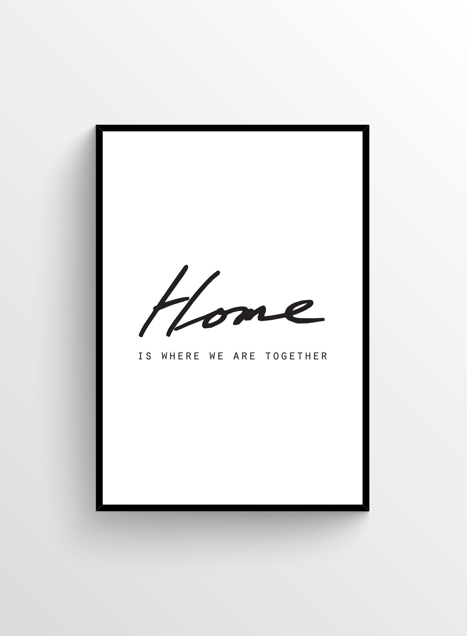 Home Is, Poster Wall art quotes, Black and white posters