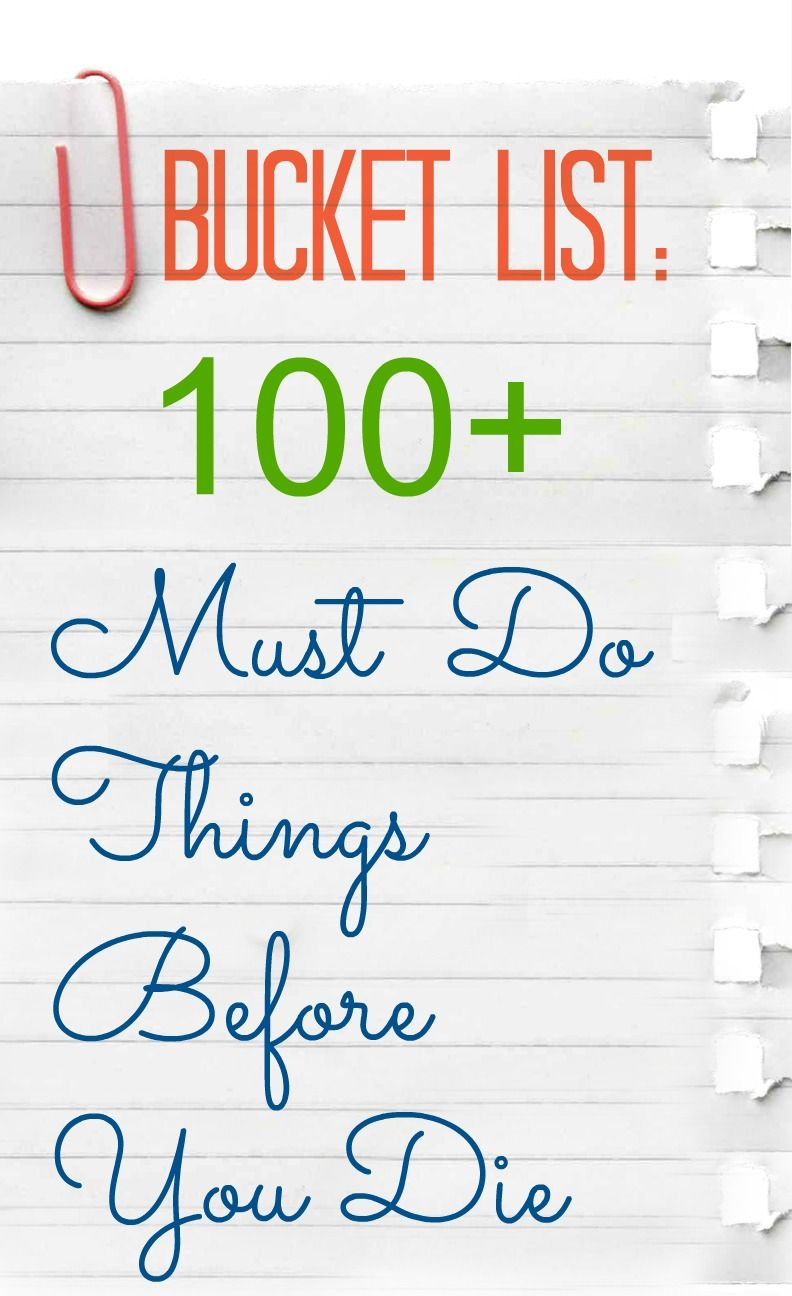 Bucket List Ideas 100 Things To Do Before You Die Http Mianchi