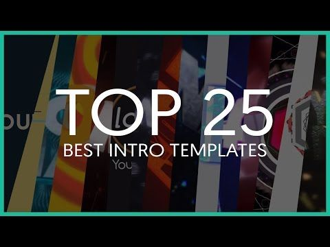 Top 25 Best Intro Templates of 2015 (Sony Vegas, After Effects ...