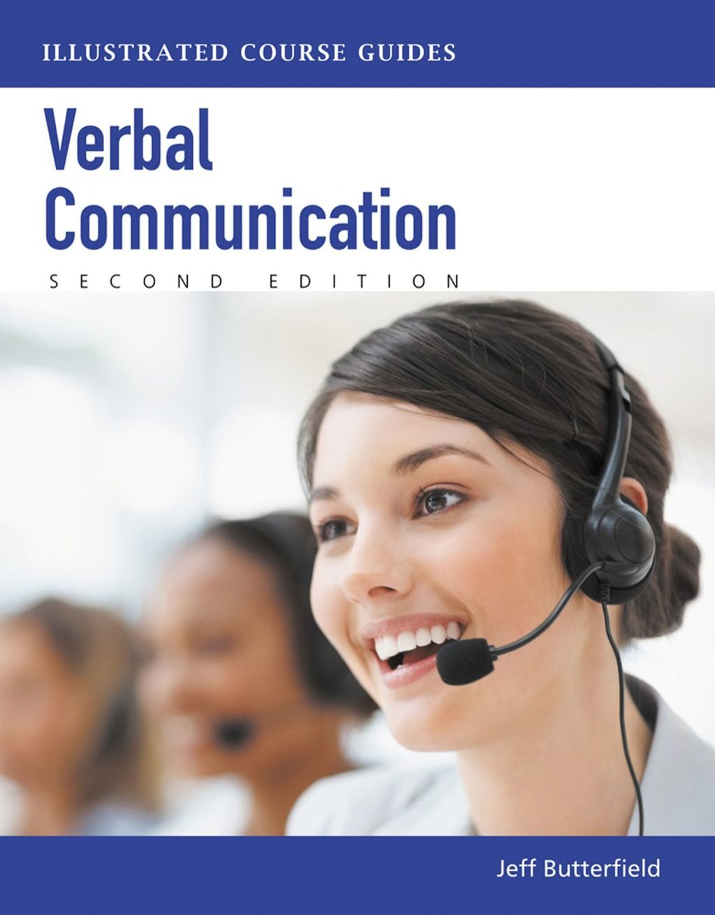 Verbal Communication Illustrated Course Guides Ebook