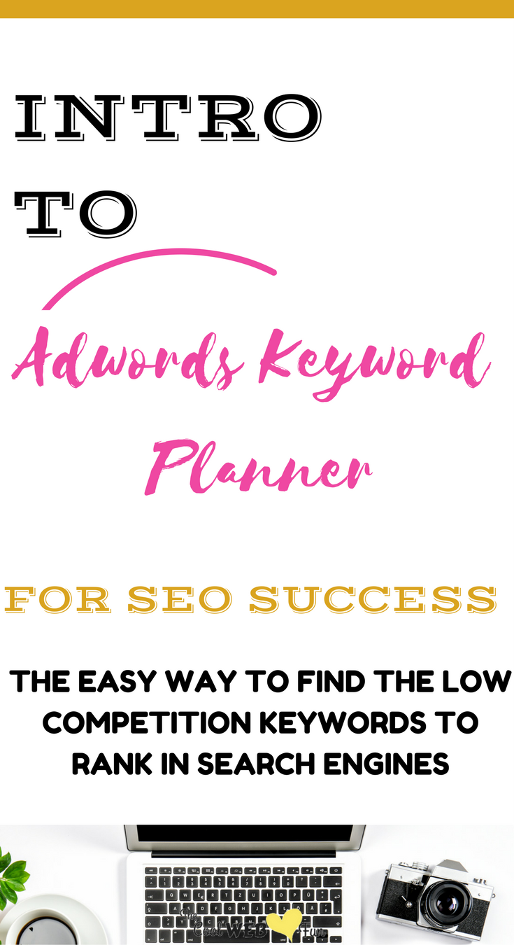 How To Use Adwords Keyword Planner For Beginners Keyword Planner Adwords Google Adwords