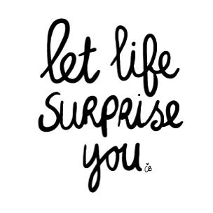 Life Is Full Of Surprises Words Pinterest Quotes Words