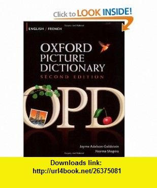 Oxford Picture Dictionary English-French Bilingual Dictionary for