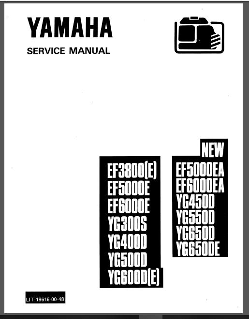 Yamaha Generator Ef3800 5000e Ea Ef6000e Ea Yg300s 400d 450d 500d 550d 600d E Service Manual Manual Generator Repair Yamaha