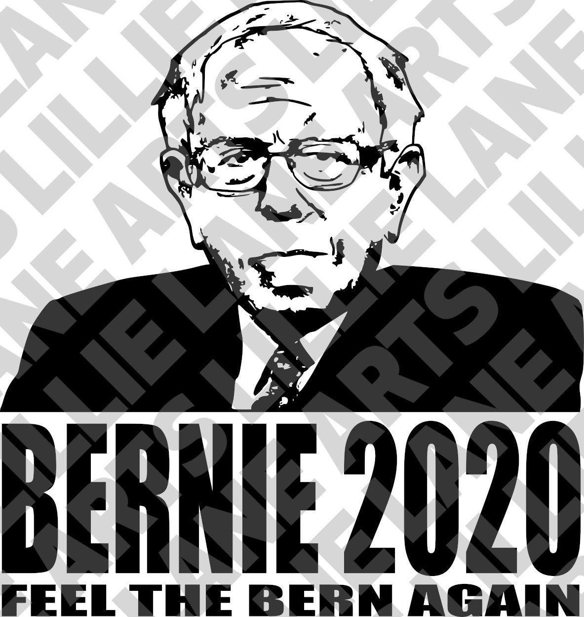 Bernie Sanders For President 2020 Svg File Clipart Vector For