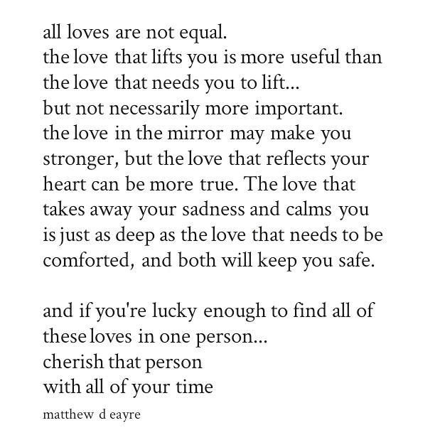 All loves are not equal.   Love quotes, Quotes, All quotes