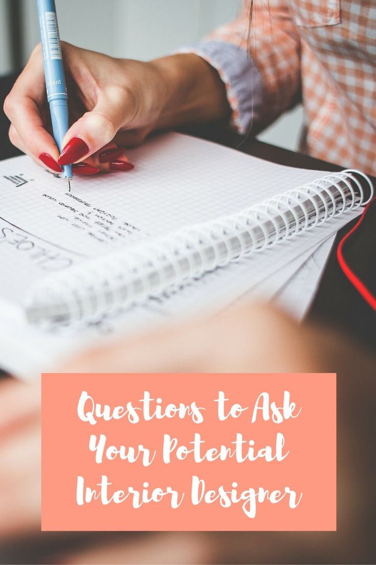 Questions To Ask Your Potential Interior Designer   Homeowners, We Broke  This Down Into A