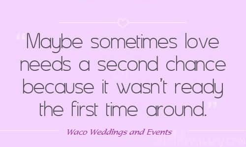 Give Love A Second Chance Chance Quotes Second Chance Relationship Quotes Second Chance Quotes