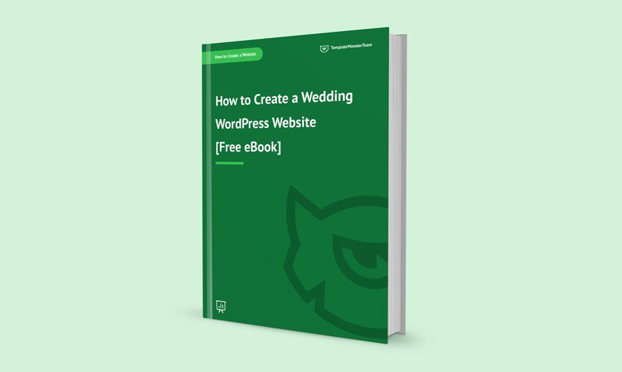 How to Create a Wedding Website - Free eBook from TemplateMonster