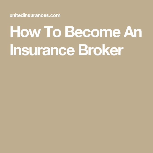 How To Become An Insurance Broker #automobile #car #health ...