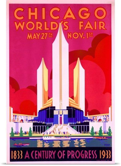 Worlds Fair, Chicago, 1933. Vintage Poster by Weimer Pursell