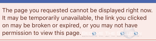 Why Facebook The Page You Requested Cannot Be Displayed Right Now Iphone Canning Request Page