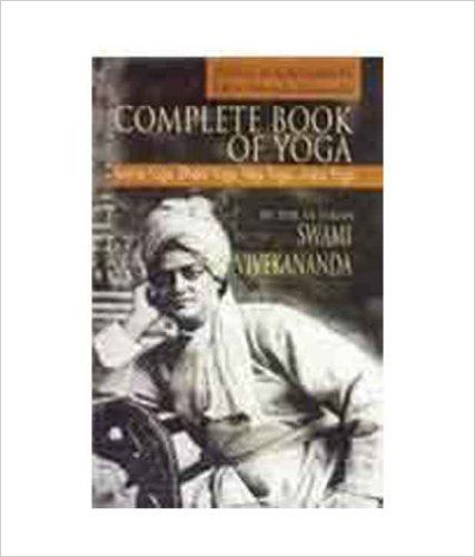 Complete Book Of Yoga Karma Bhakti Raja Jnana