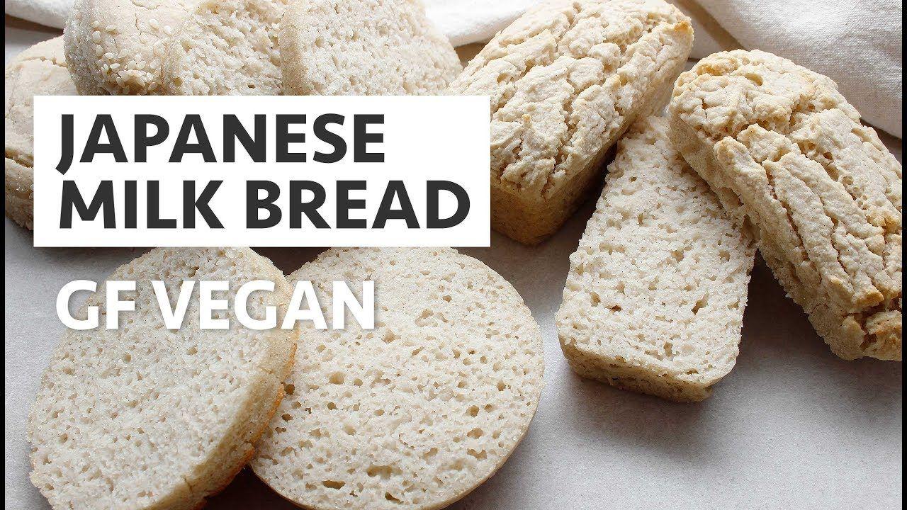 Japanese Milk Bread Gluten Free Vegan In 2020 Japanese Milk Bread Vegan Gluten Free Milk Bread Recipe