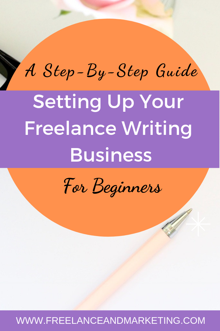 Learn How To Set Up Freelance Writing Business As A Beginner Freelance Writing Writing Money Freelance Writing Jobs