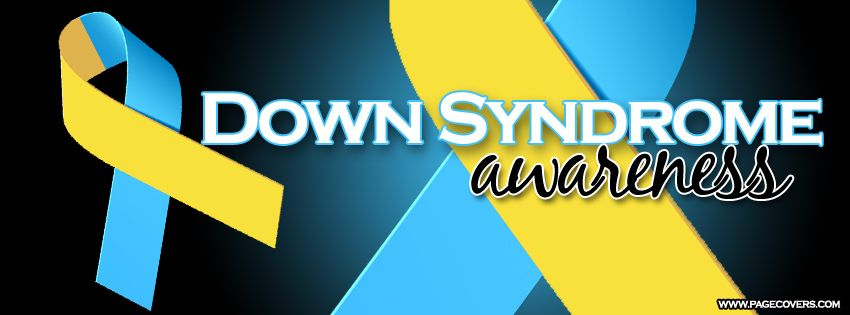 Down Syndrome Awarness Facebook Cover | Facebook cover ...