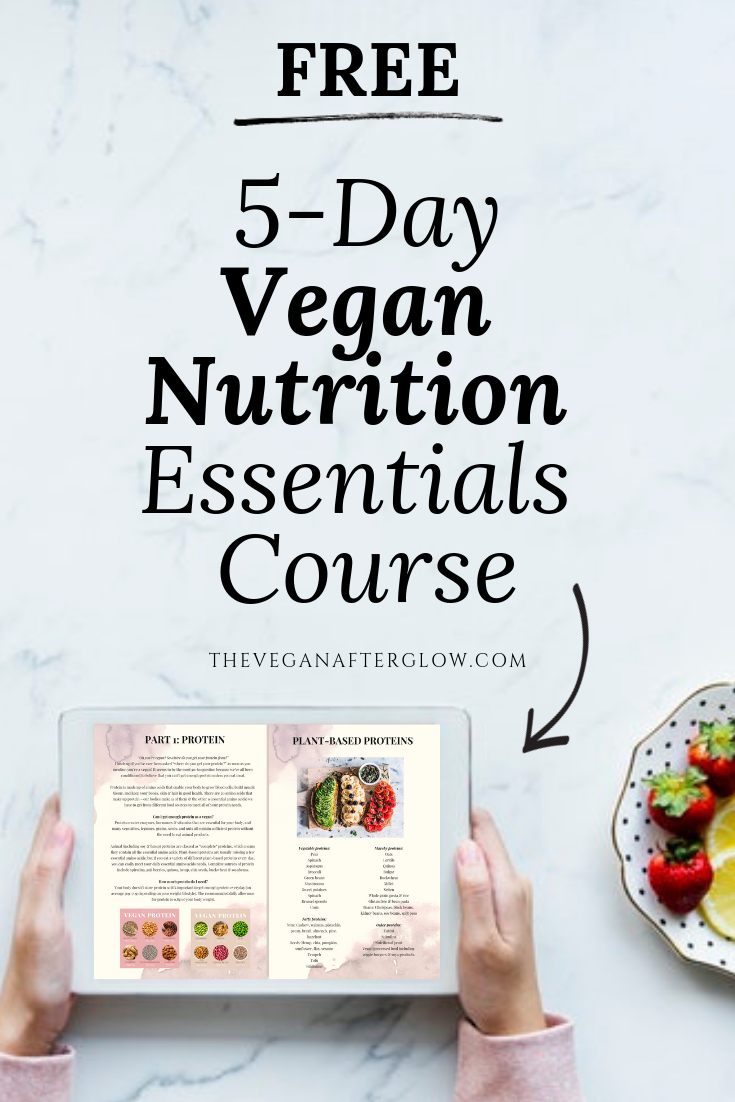 5 Day Vegan Nutrition Course The Vegan Afterglow Vegan Nutrition Nutrition Course Vegan Diet Plan