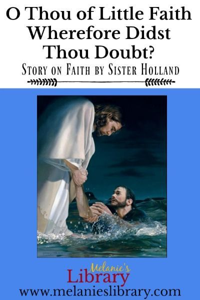 O Thou of Little Faith, Wherefore Didst Thou Doubt ...