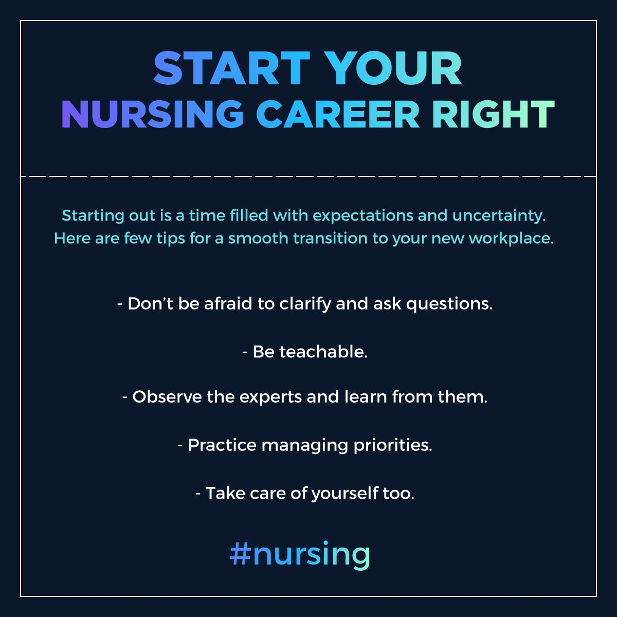 Start Your Nursing Career Right Nursing