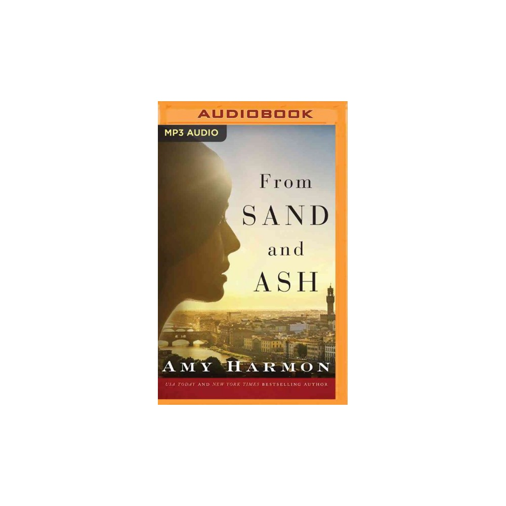 From Sand and Ash (MP3-CD) (Amy Harmon)