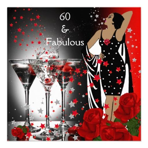 Fabulous 60 60th birthday party red roses martini card fabulous 60 60th birthday party red roses martini invite filmwisefo Image collections