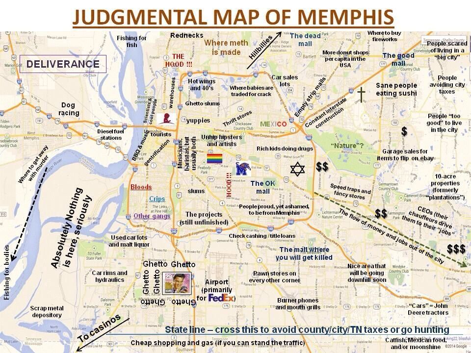 Judgmental Map Of Memphis It S Funny Cause It S True