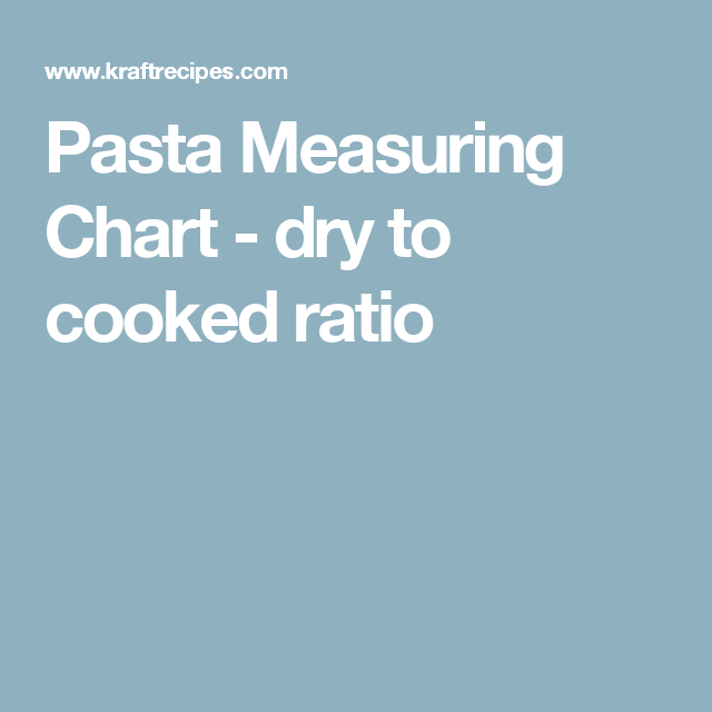 Pasta Measuring Chart And Guide Measurement Chart Chart Pasta