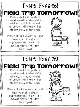 Use This Reminder Note To Send Home With Your Kidoodles When They Need Bring A Sack Lunch For Field Trip I Like Copy Mine On Colored Paper So The