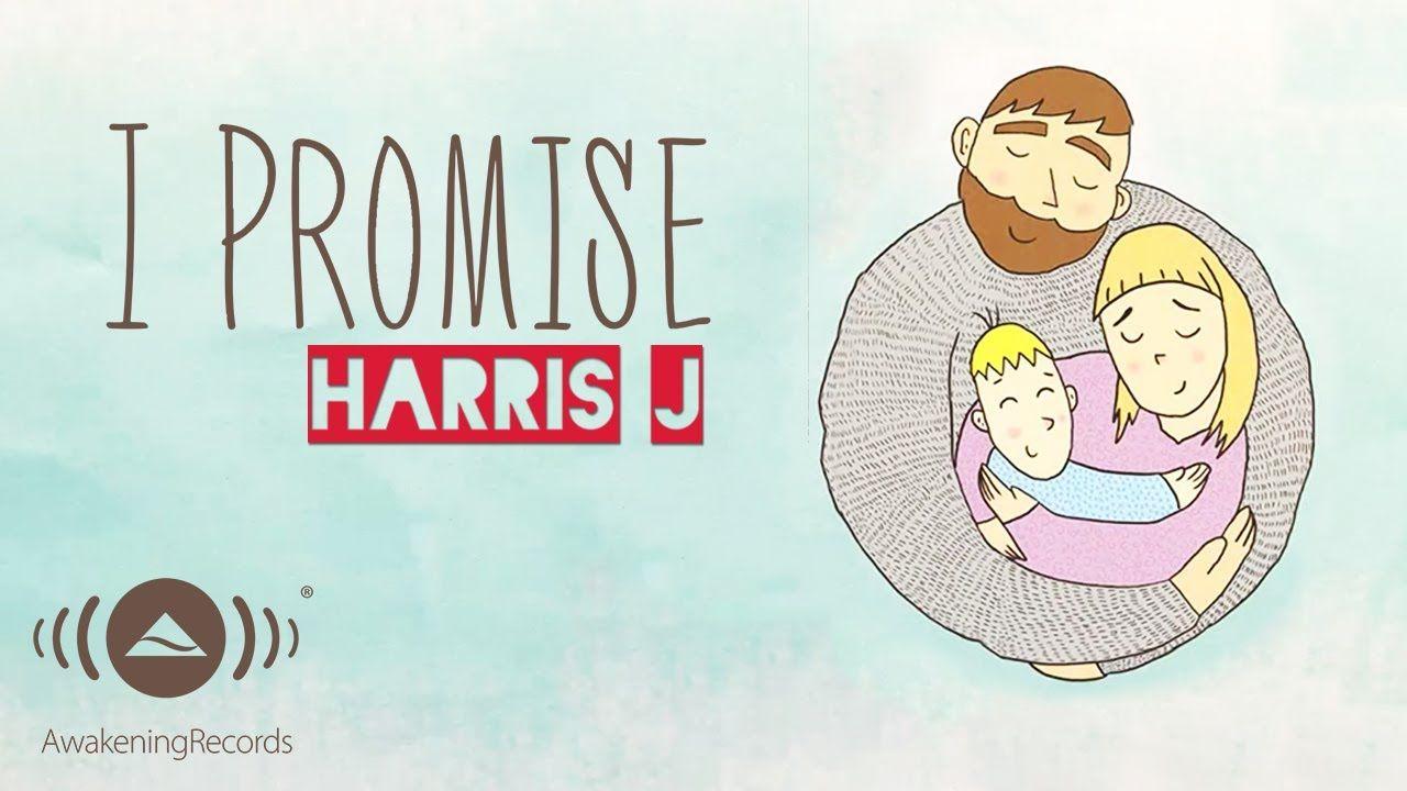Harris J I Promise Official Lyric Video Suami Masa Depan