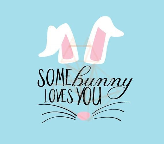 Download Some bunny loves you me SVG DXF in 2020   Some bunny loves ...