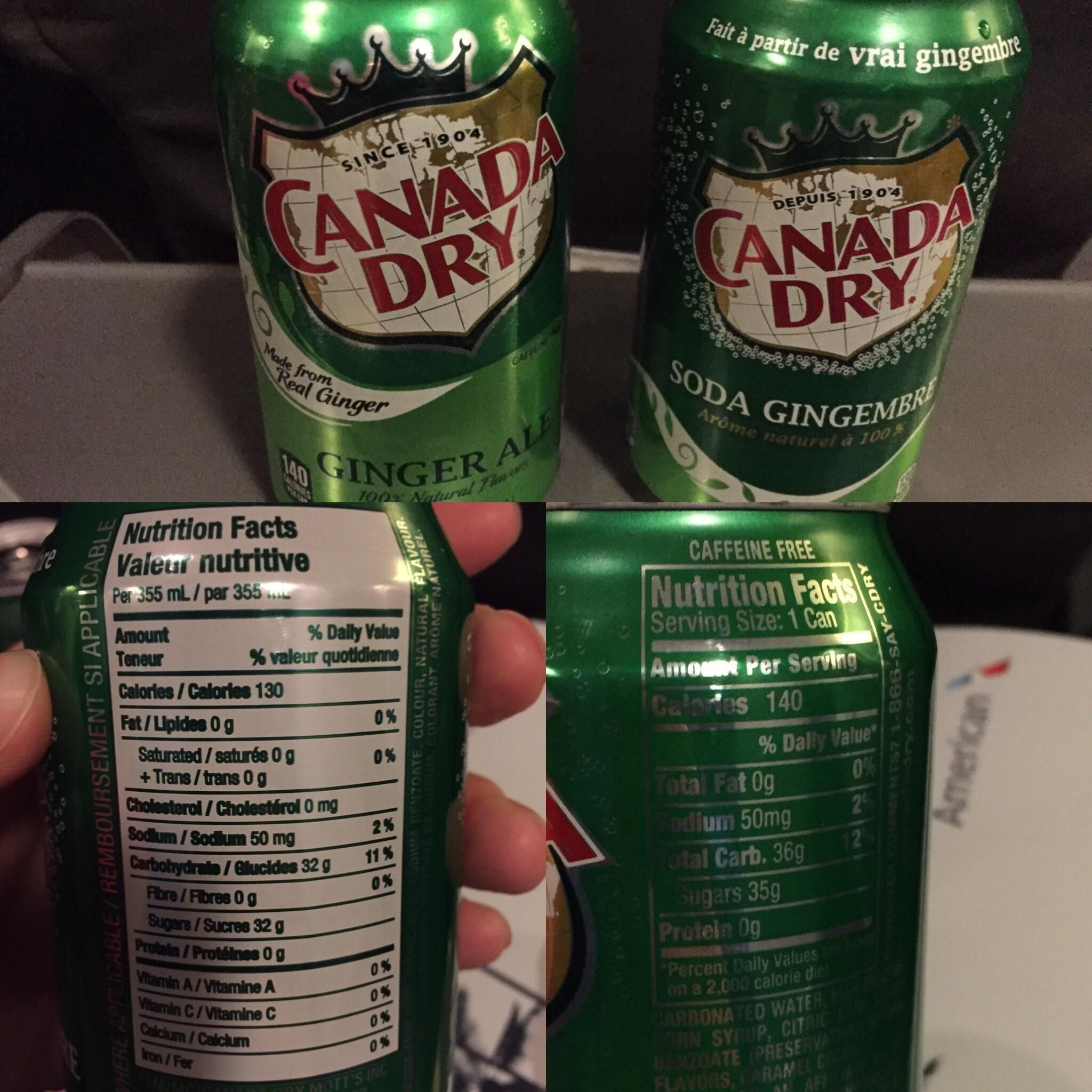 On Our Flight My Girlfriend Received An American Ginger Ale And I Got The French Version The American Version Canada Dry Ginger Ale Ginger Ale Nutrition Facts