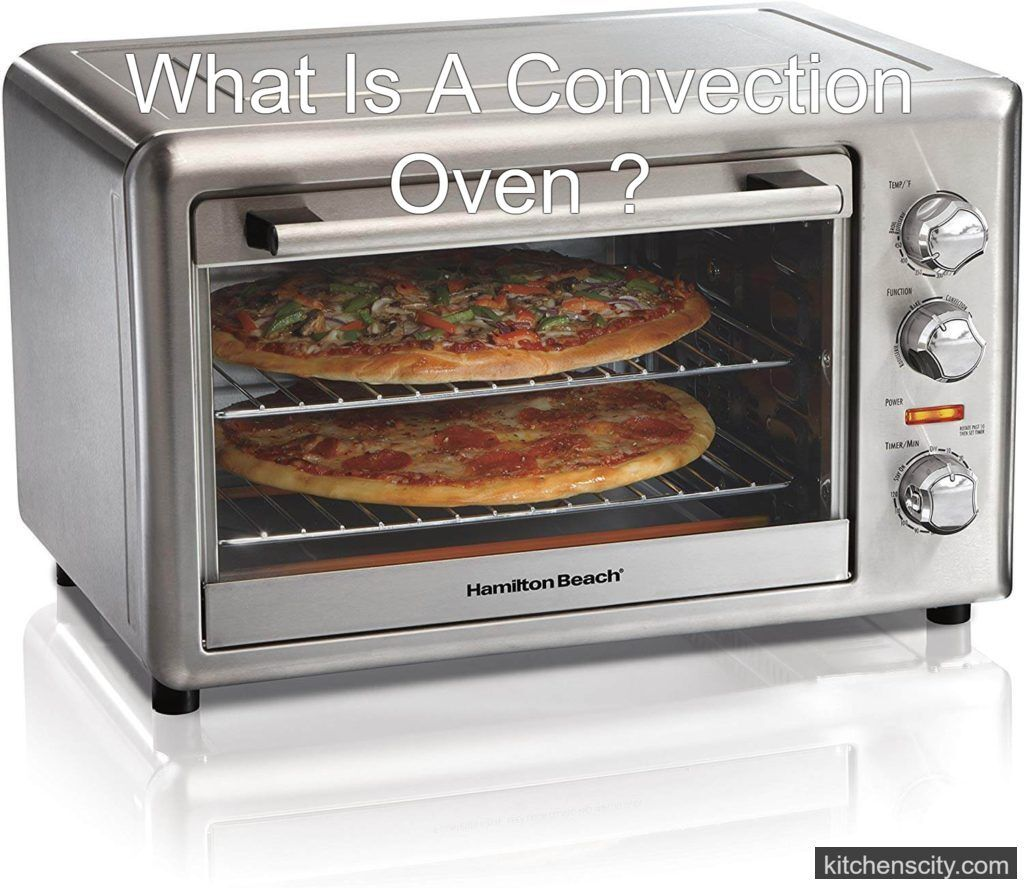 What Is A Convection Oven Benefits Of Convection Oven In 2020