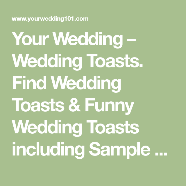 Wedding Toasts. Find Wedding Toasts & Funny