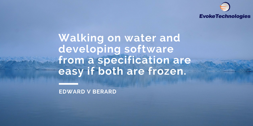 Walking On Water And Developing Software From A Specification Are