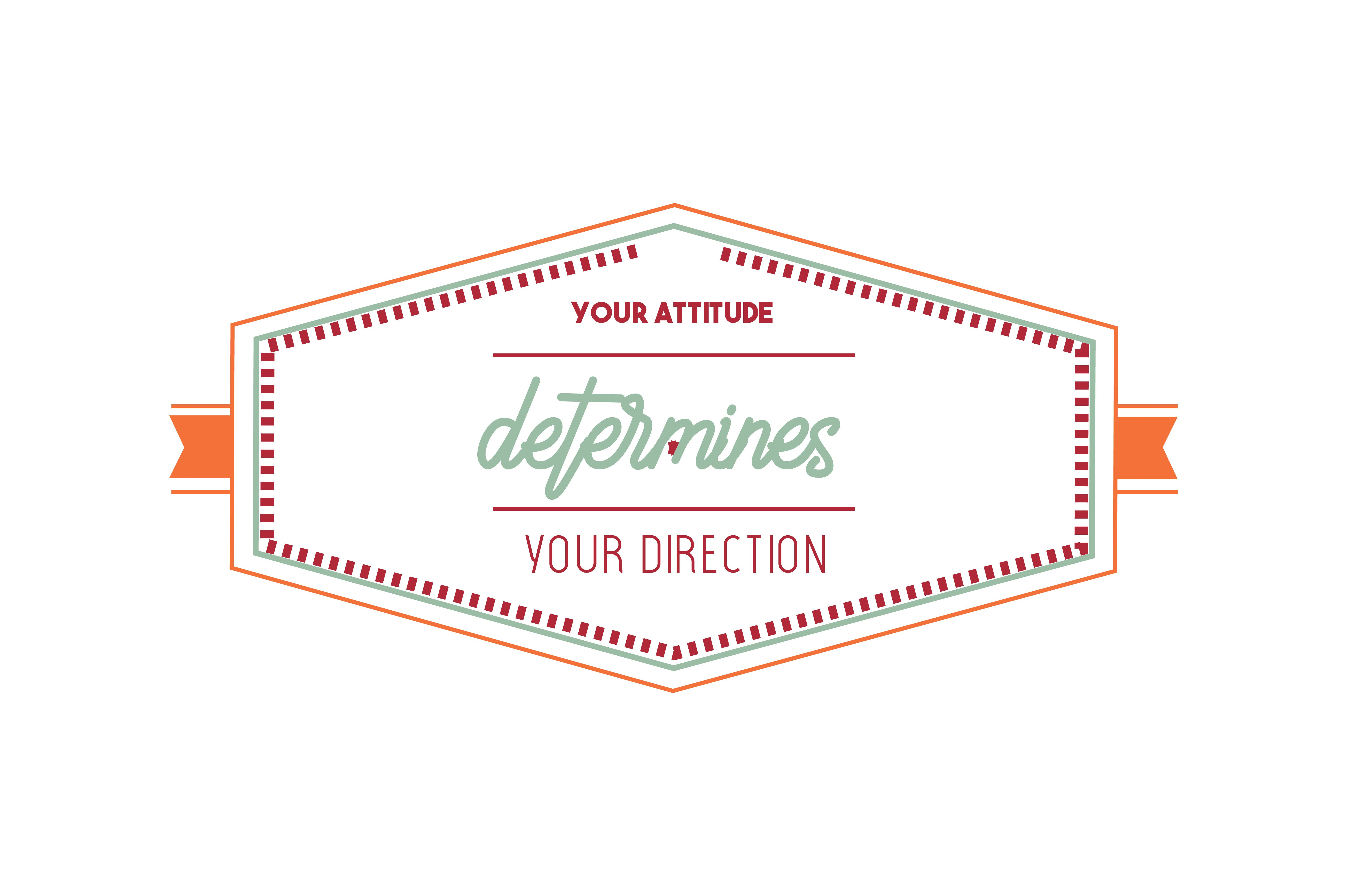 Your Attitude determines your direction Quote SVG Cut #directionquotes