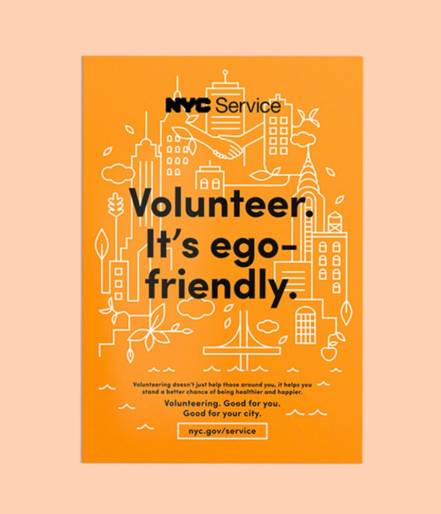 Poster design volunteer - Sid Lee Agency Nyc Service Poster Campaign Volunteer It S Ego Friendly Good For