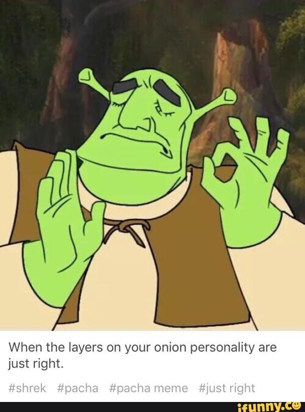 Shrek Pacha Pachameme Justright Theemperorsnewgroove Shrek Shrek Memes Stupid Memes