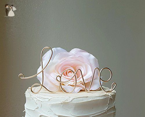 Love Wedding Cake Topper In Champagne Gold Wire Finish By Antoarts
