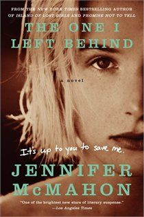 The One I Left Behind: A Novel