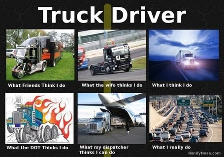 Truck Driver Lol With Images Truck Driver Funny Truck