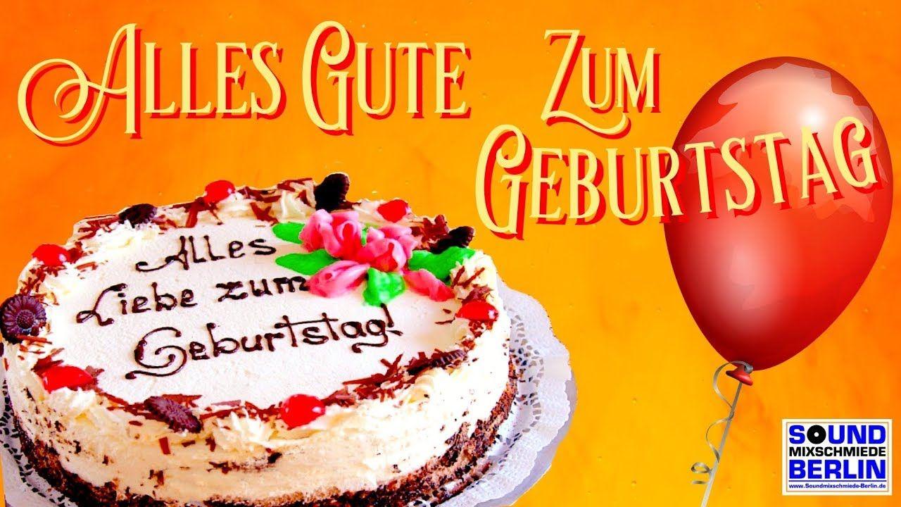 Geburtstagswunsche Alles Gute Zum Geburtstag Geburtstagslied
