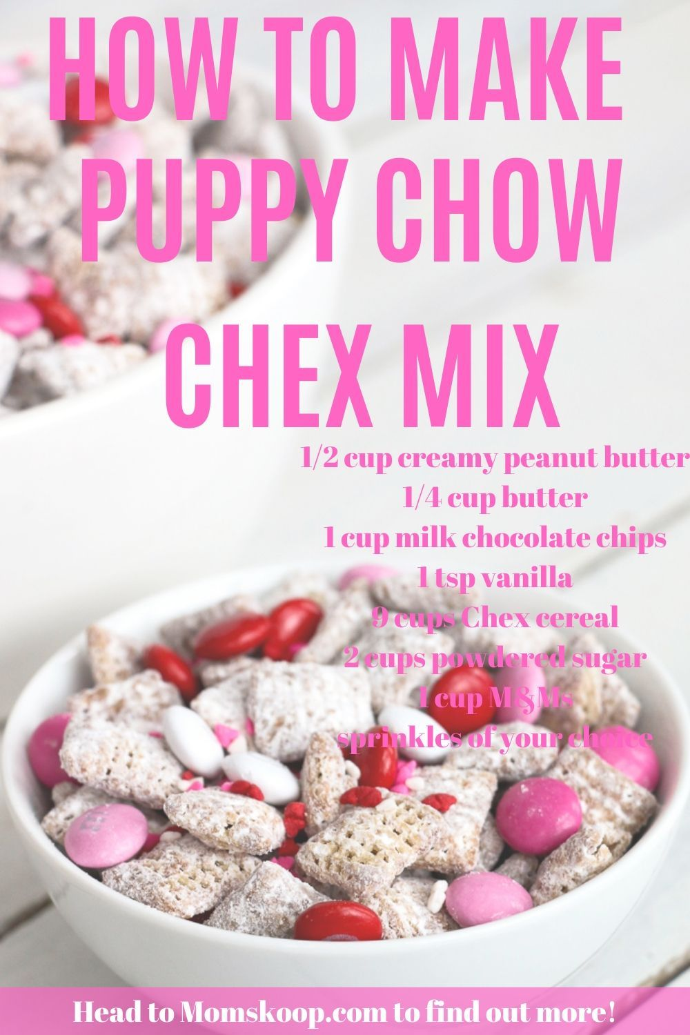 Valentine's Day Puppy Chow is one of those tasty recipes