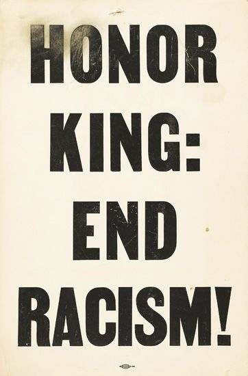 """We have been trying to fight racism for a long time. Some people say it hasn't been enough time because the older generation is still stuck in the past. The point is we need to spread awareness, and continue to keep racism out of society. """"Honor King"""""""